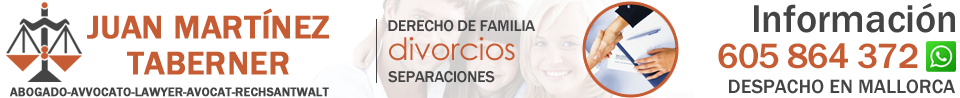 Abogado Divorcio Mallorca · 1ª CONSULTA GRATIS · JUAN MARTINEZ TABERNER