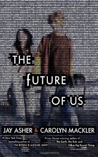 Future Review: The Future of Us by Jay Asher and Carolyn Mackler