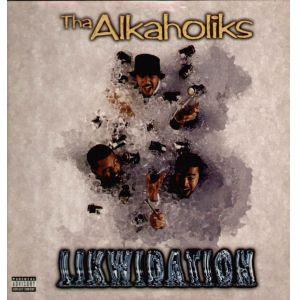 Tha Alkaholiks – Likwidation (CDS) (1997) (192 kbps)