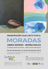 "MUESTRA ACTUAL: ""MORADAS"". Andrea Szatmary - Cristina Rochaix"