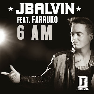 J. Balvin - 6 AM (ft. Farruko)