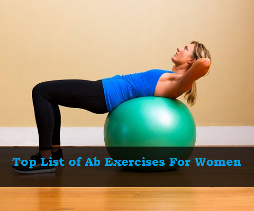 Top List of Ab Exercises For Women