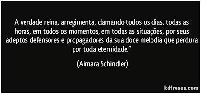 A VERDADE REINA, ARREGIMENTA, CLAMANDO TODOS OS DIAS...