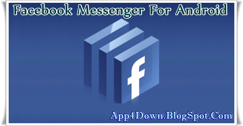 Facebook Messenger 24.0.0.17.13 For Android Apk