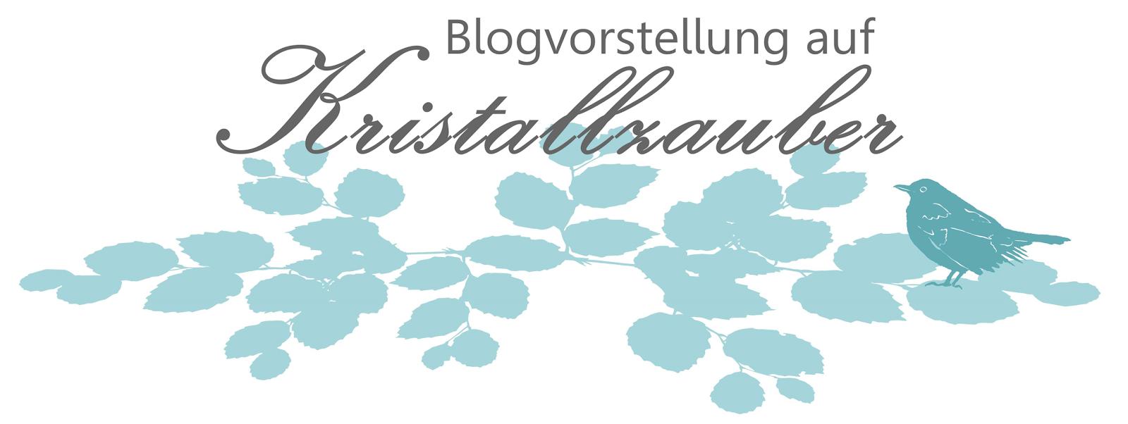 http://kristallzauber.blogspot.de/p/blogvorstellung.html