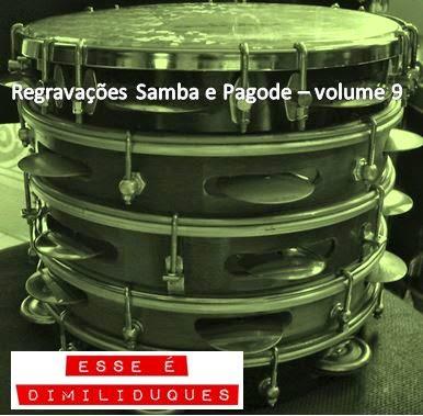 http://www.4shared.com/rar/2epiZGb6ce/Pagode_e_Samba_Regravaes_Volum.html