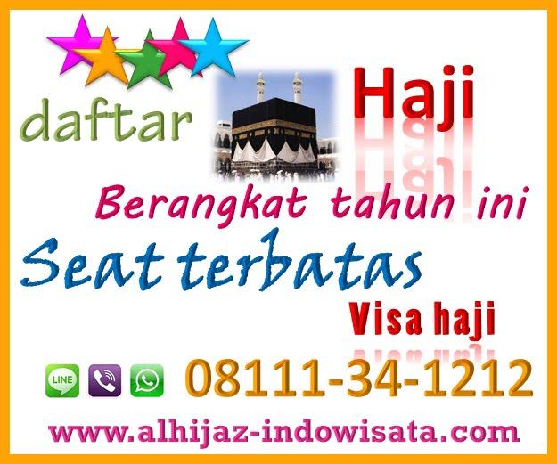 Daftar Haji sekarang Berangkat 2018 CP:08111-34-1212