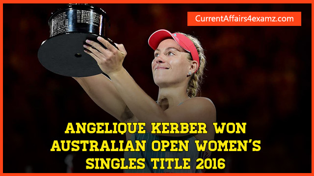 Angelique Kerber won Australian Open 2016