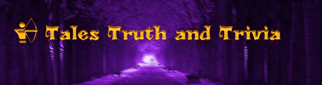 Tales Truth and Trivia