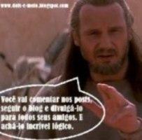 E UTILIZANDO A FORÇA O MESTRE JEDI DISSE: