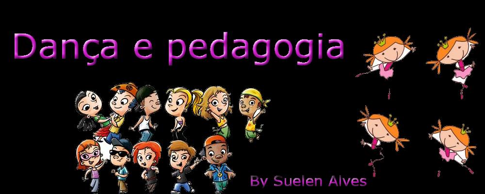 Dança e pedagogia