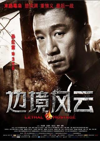 Tội Phạm Biên Giới - Lethal Hostage 2012 (2012) Poster