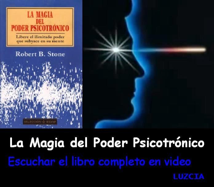 LA MAGIA DEL PODER PSICOTRONICO Pdf  y Audiolibro Libro de Robert Stone en Youtube