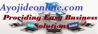 Ayojideonline  Providing Easy Business Solutions