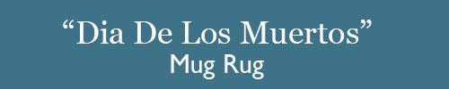 Dia de los Muertos Mug Rug Tutorial