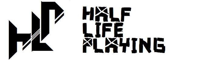 Half Life Playing