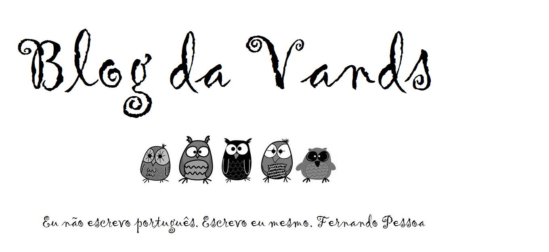 Blog da Vands