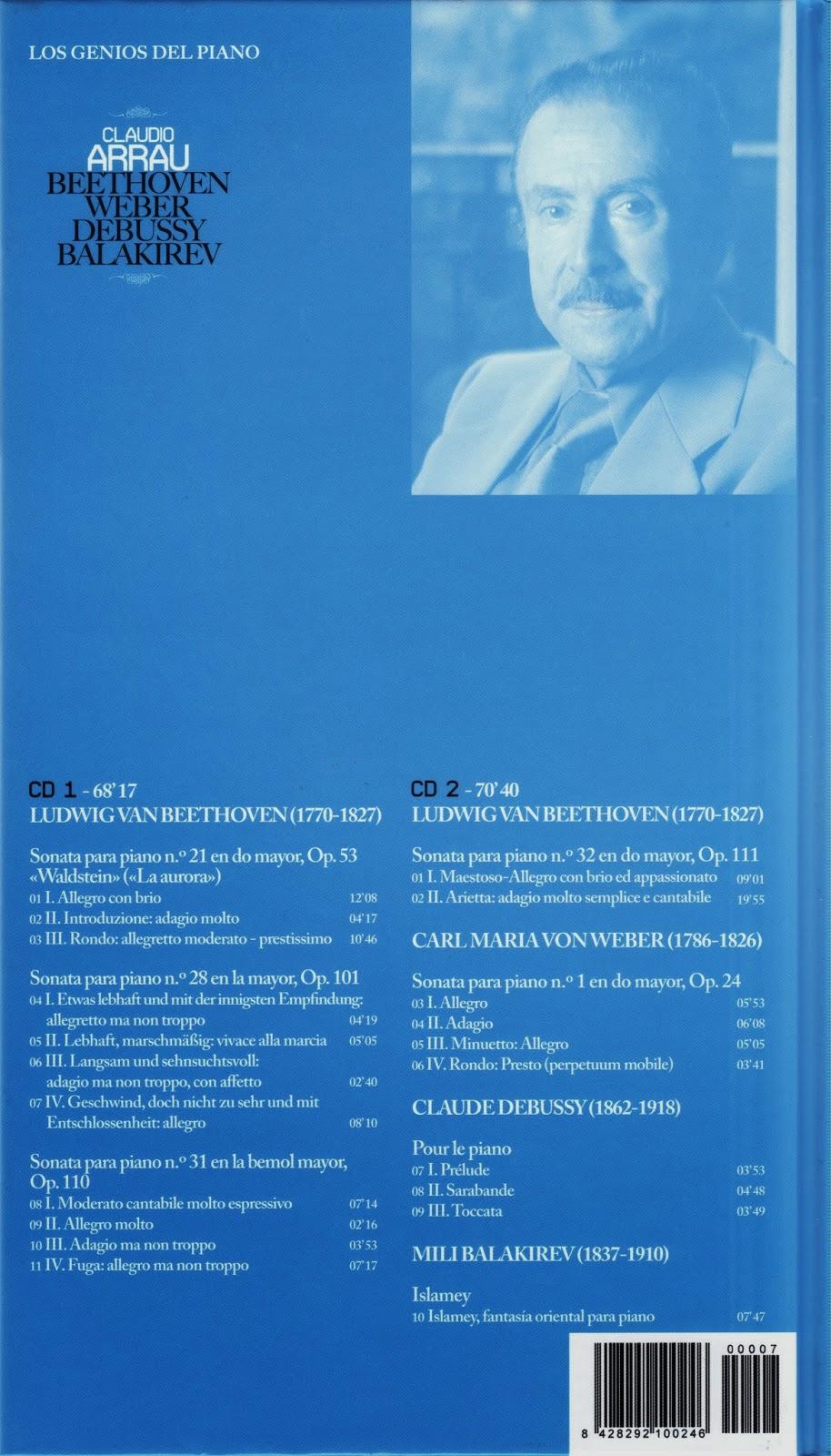 Imagen de Colección Los Genios del Piano-07-Claudio Arrau & Beethoven, Weber, Debussy y Balakirev-trasera
