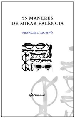 55 maneres de mirar València (Francesc Mompó)