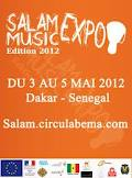 Culture: Dakar accueille du 3 au 5 mai 2012 le Salam Music Expo