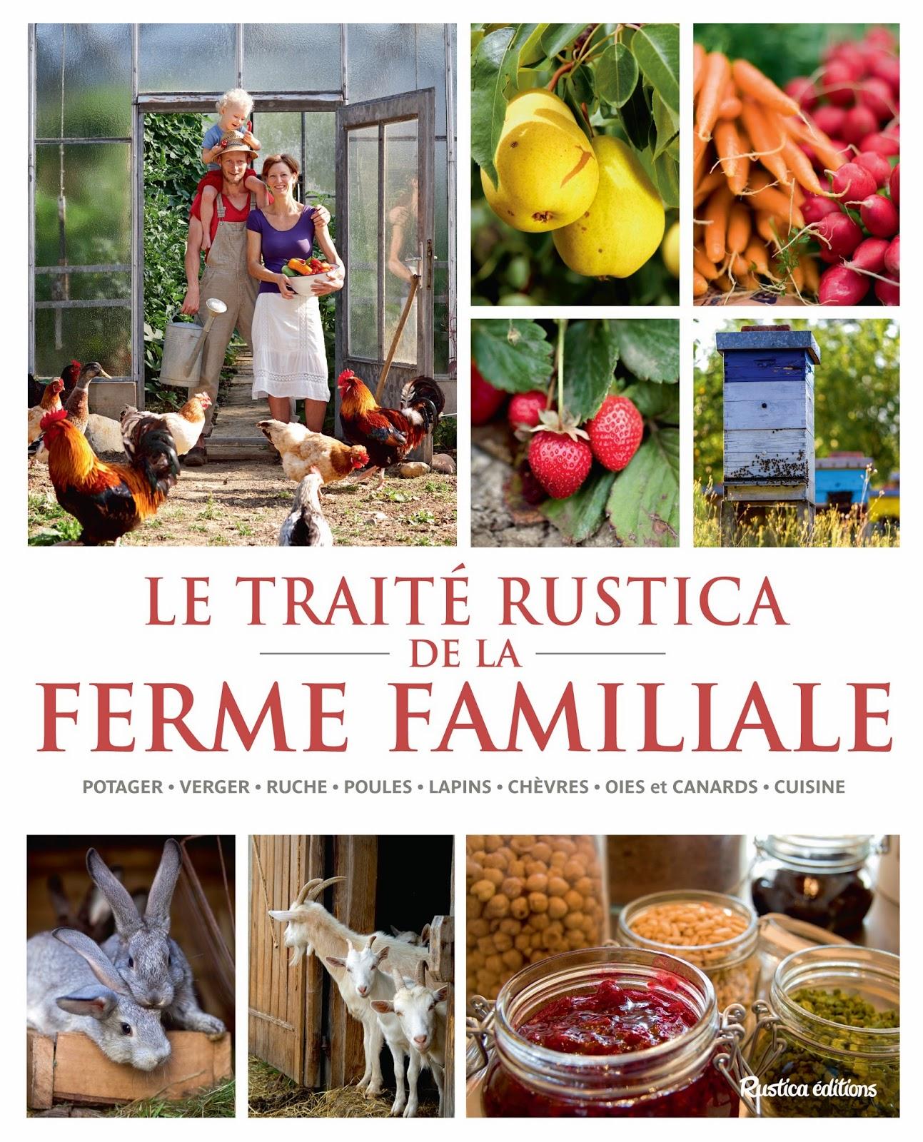Le traité Rustica de la ferme familiale