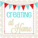 Creating at Home