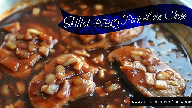 30 Minute Skillet BBQ Pork Loin Chops | Aunt Bee's Recipes