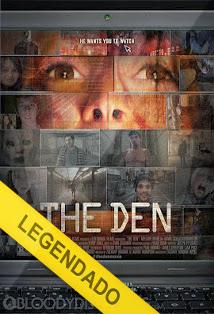 The Den – Legendado