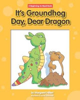 bookcover of IT'S GROUNDHOG DAY, DEAR DRAGON  by Margaret Hillert