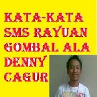 SMS Rayuan Gombal Ala Denny Cagur
