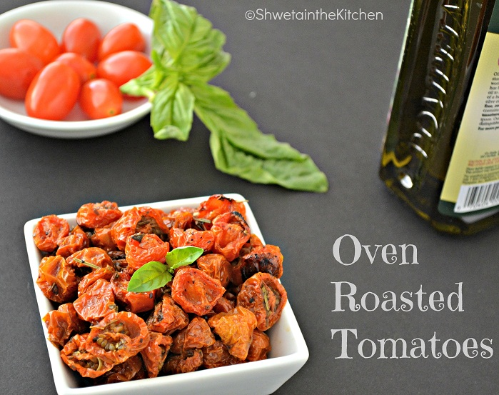Shweta in the Kitchen: Oven Roasted Tomatoes - Slow Roasted Tomatoes