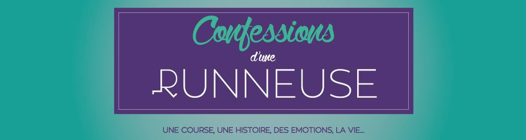 Confessions d'une runneuse