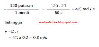 Kali ini markas fisika akan membagikan pembahasan soal tentang gerak untuk SMA, ada pun pembahasan soal nya seperti berikut, semoga bermanfaat..Di ketahui: r = 20 cm = 0,2 m ( w ) omega = 120 putaran tiap menit. penyelesaian: = 120 putaran/1 menit = 120.2 phi / 60 s = 4 phi rad /s, sehingga v = omega di kali r = 4 phi x 0,2 = 0,8 m/s