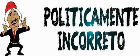 Politicamente Incorreto