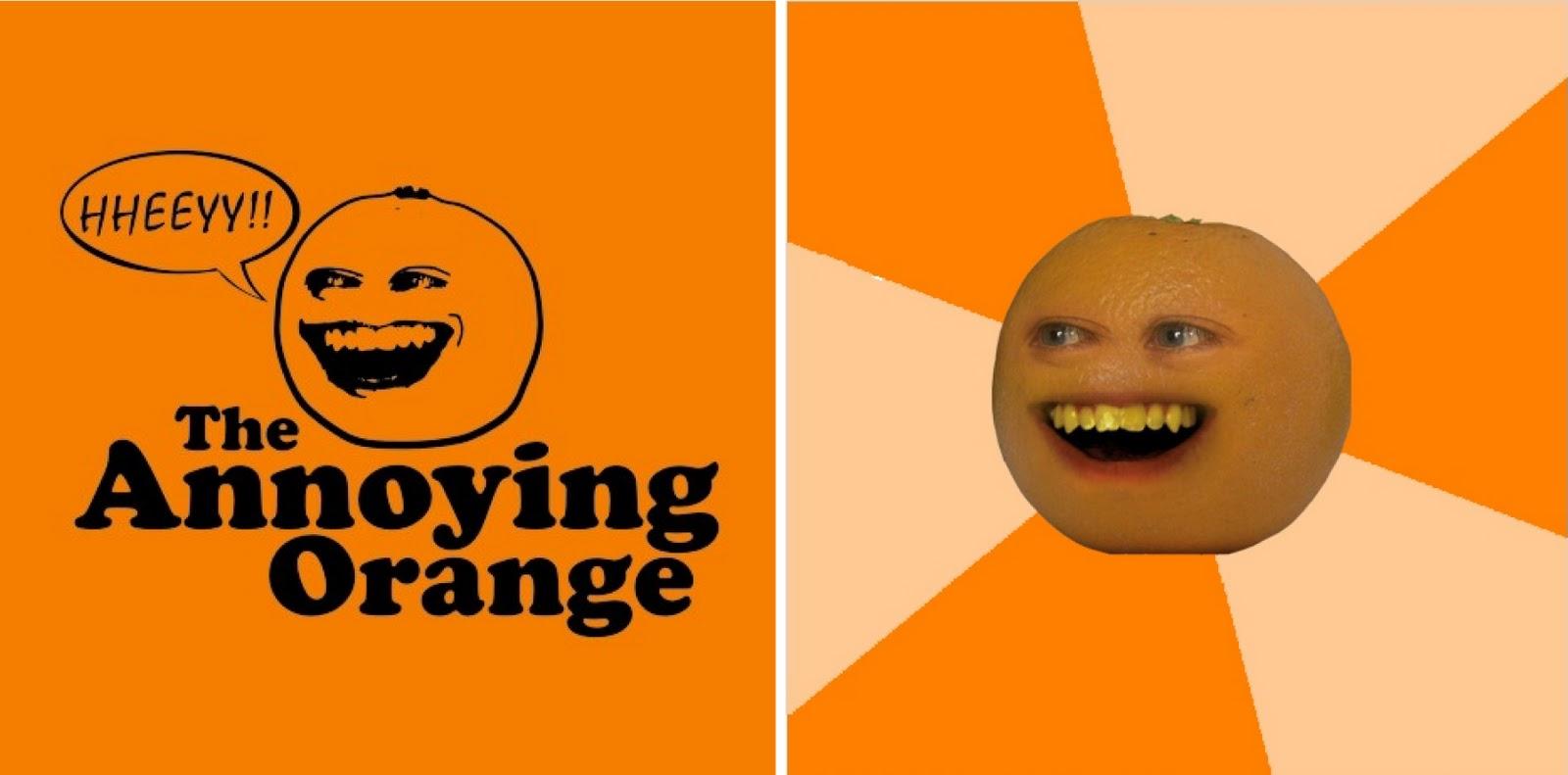 http://1.bp.blogspot.com/-y_L6aTU7Z-M/TVXqFmksQFI/AAAAAAAAAkY/_m9GFxVEUiU/s1600/Annoying+Orange4-04.jpg