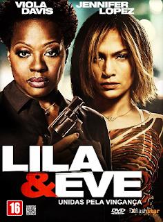 Lila & Eve – Unidas Pela Vingança Dublado Online