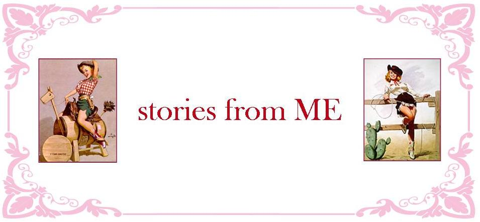 stories from ME