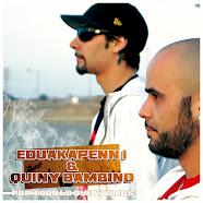 EduakapenN 1 & Quiny Bambino