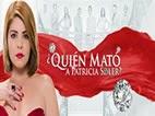 ¿Quién Mató a Patricia Soler? capítulo 67 Cadena TV