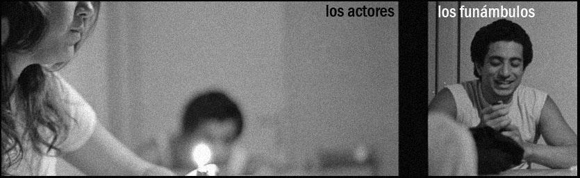 los actores y los funámbulos