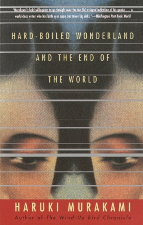 Hardboiled Wonderland and the End of the World by Haruki Murakami