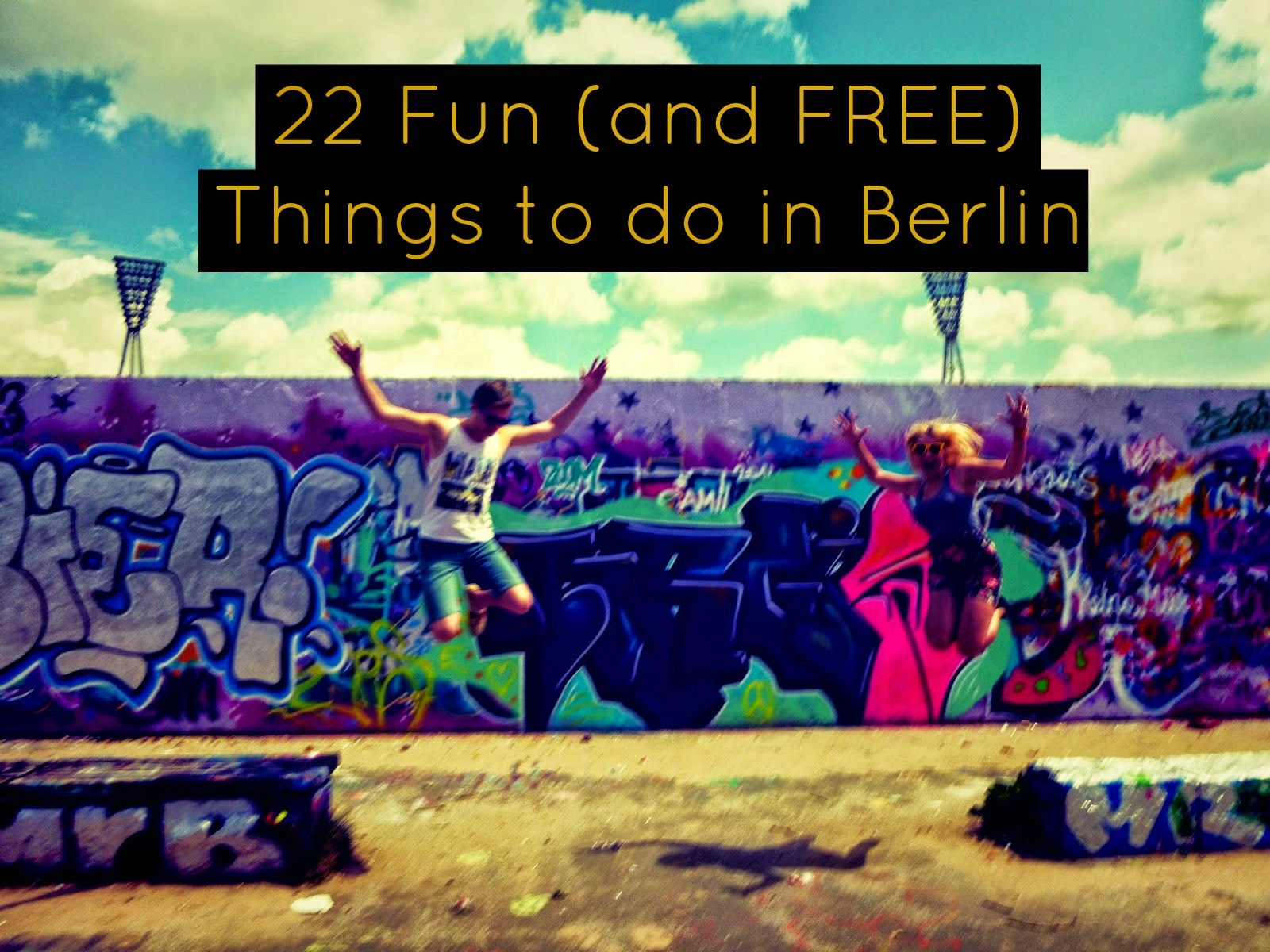 22 fun and free things to do in berlin