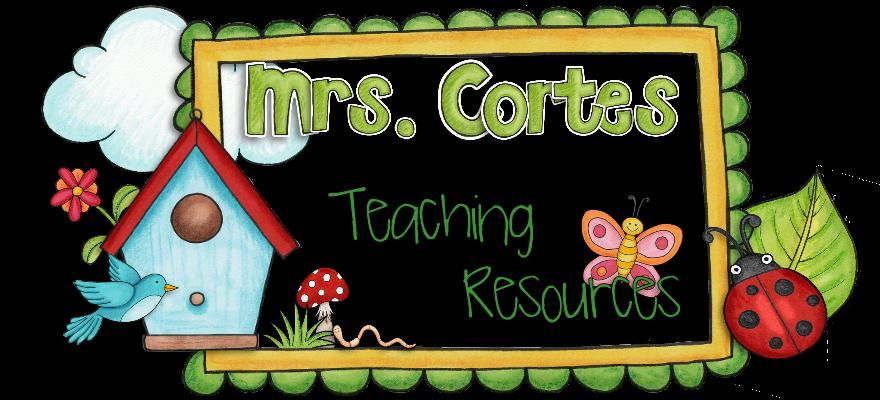 Mrs. Cortes' Teacher Resources