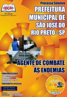 http://www.apostilasopcao.com.br/apostilas/1281/2229/prefeitura-municipal-de-sao-jose-do-rio-preto/agente-de-combate-as-endemias.php?afiliado=6719