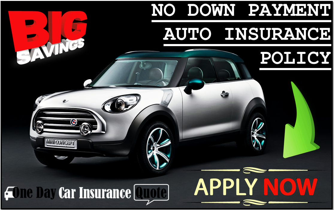 Car Insurance No Down Payment Needed With Best Deals And Lowest