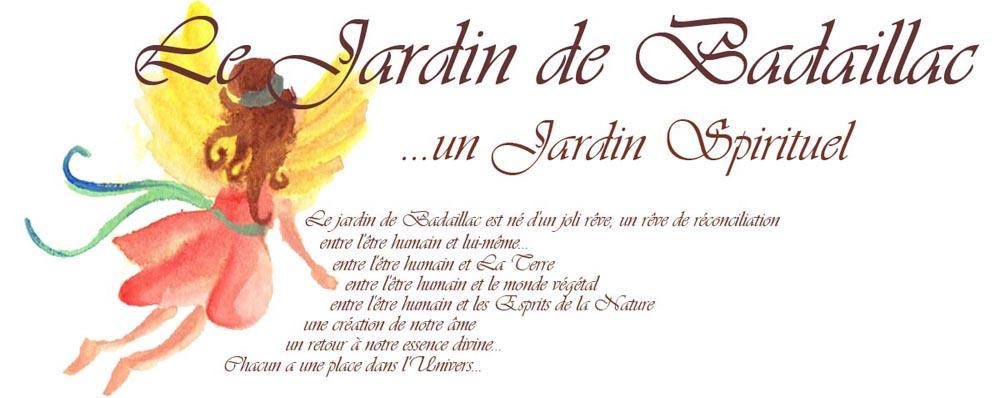 Le Jardin de Badaillac... un Jardin Spirituel