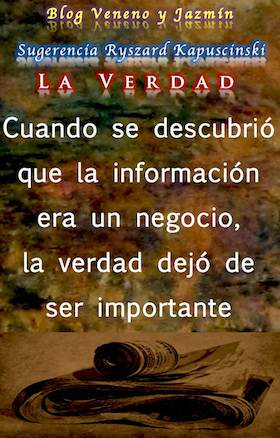 La verdad. Ryszard Kapuscínski