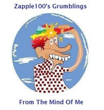 Zapple100's Grumblings