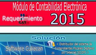 Requerimiento del SAT 2015 Modulo de Contabilidad Electrónica. Resuelto con el sistema SICOFI