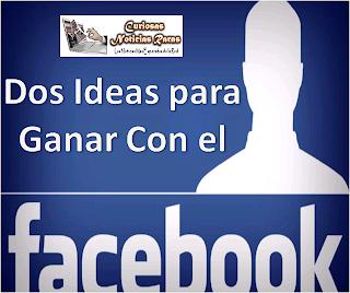 dos-ideas-ganar-facebook